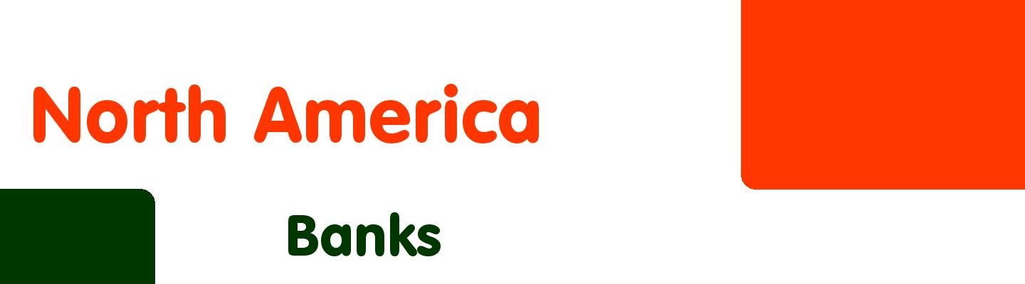 Best banks in North America - Rating & Reviews